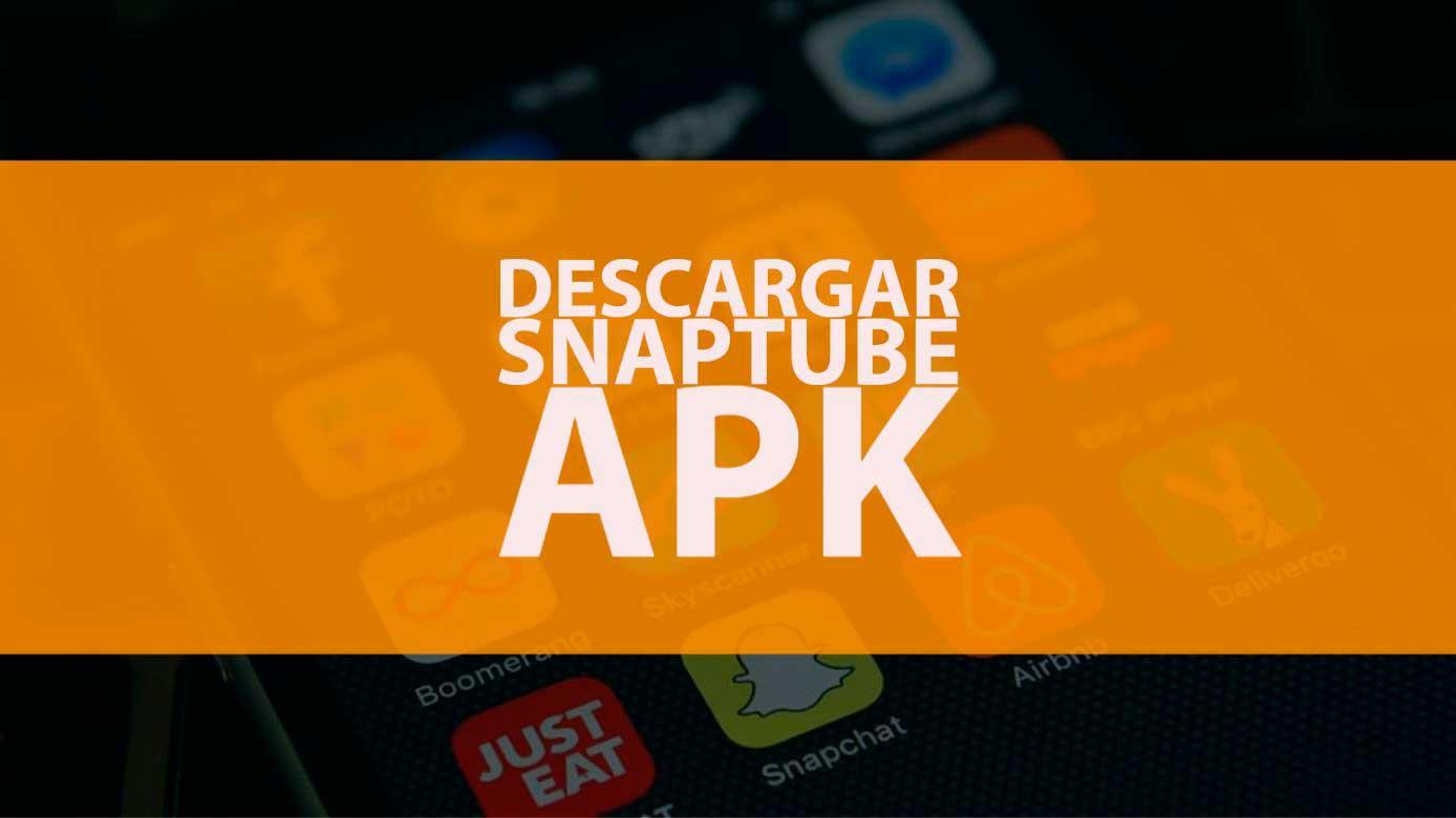 Descargar Snaptube APK para Android